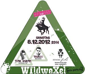 """Wildwexel"" Party Opening"